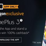 Buy OnePlus3T at Amazon.in & Stand a chance to win 100% Cashback